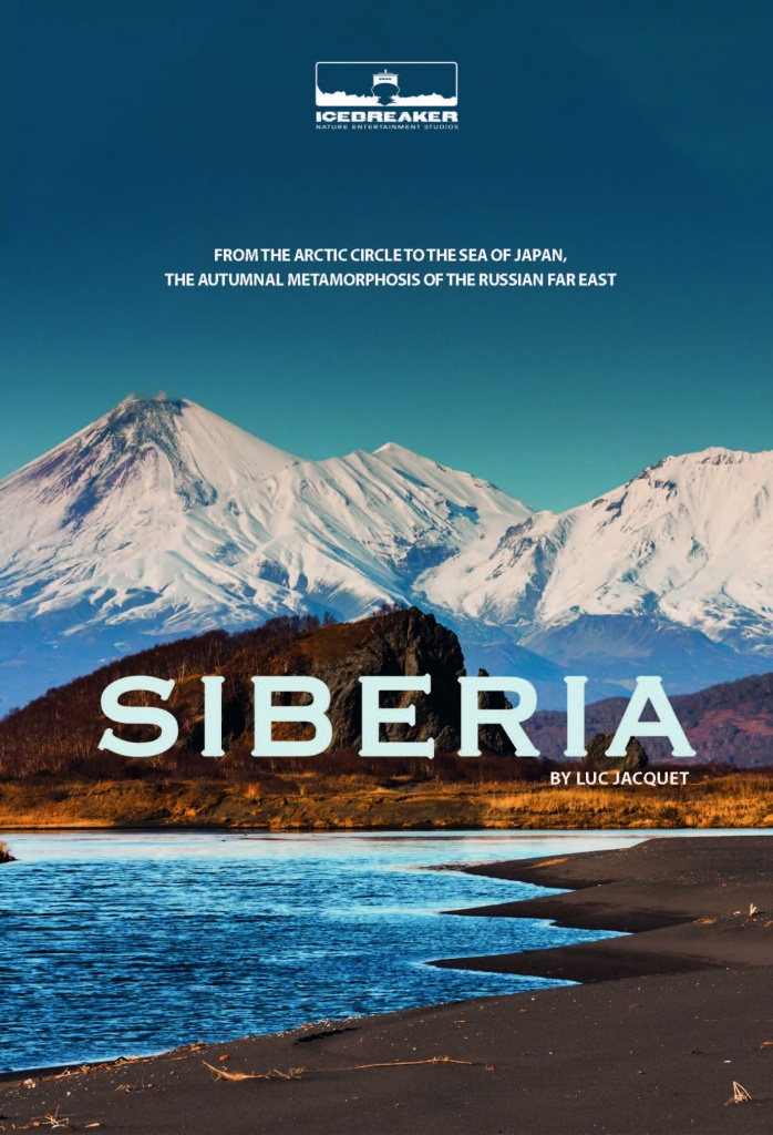 Siberia by Luc Jacquet